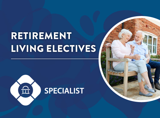 Retirement Living Electives